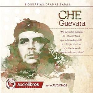 Ernesto CHE Guevara Hörbuch