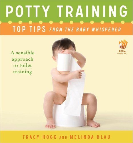 Potty Training: Top Tips From The Baby Whisperer: A Sensible Approach To Toilet Training front-964818
