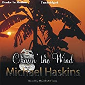 Chasin' the Wind: A Mad Mick Murphy Mystery | Michael Haskins