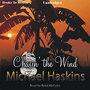 Chasin' the Wind: A Mad Mick Murphy Mystery | [Michael Haskins]