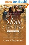 The 5 Love Languages of Teenagers: Th...