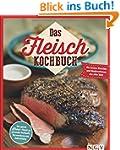 Das Fleisch-Kochbuch: Die besten Klas...