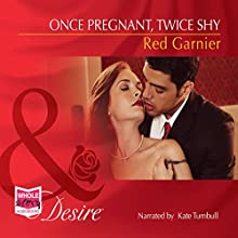 Once Pregnant, Twice Shy (       UNABRIDGED) by Red Garnier Narrated by Kate Turnbull