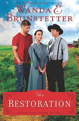 Download The Restoration (The Prairie State Friends)