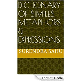 Dictionary of Similes , Metaphors & Expressions (English Edition)