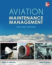 Aviation Maintenance Management, Second Edition