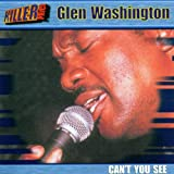 CD - Cant You See von Glen Washington