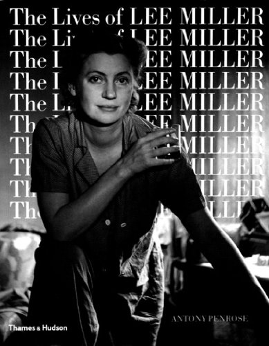 The Lives of Lee Miller