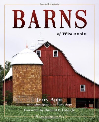 Barns of Wisconsin Revised Edition  Places Along the Way087020498X : image