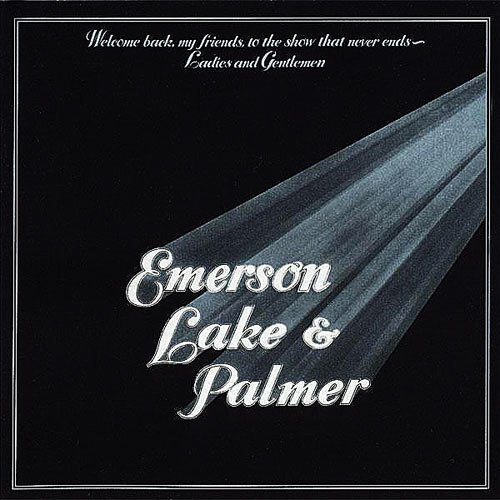 Lake & Palmer Emerson - Welcome Back My Friends to the Show That Never Ends - Ladies and Gentlemen (3-LP Set)