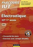 Electronique - IUT 1re année GEII - L'essentiel du cours, exercices avec corrigés détaillés