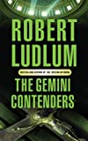 Robert Ludlum The Gemini Contenders