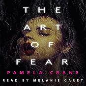The Art of Fear: Little Things That Kill | [Pamela Crane]