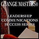 The Power of Understanding the Other Person's Point of View (       UNABRIDGED) by Change Masters Leadership Communications Success Series Narrated by Carol Ann Keers