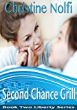 Second Chance Grill (Liberty Series Book 2)