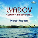 Lyadov: Complete Piano Music