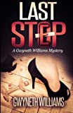 img - for Last Step (A Gwyneth Williams Mystery) book / textbook / text book
