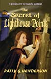 img - for The Secret of Lighthouse Pointe book / textbook / text book