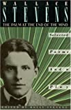 By Wallace Stevens - The Palm at the End of the Mind: Selected Poems and a Play (Vintage Books ed) (1/20/90)