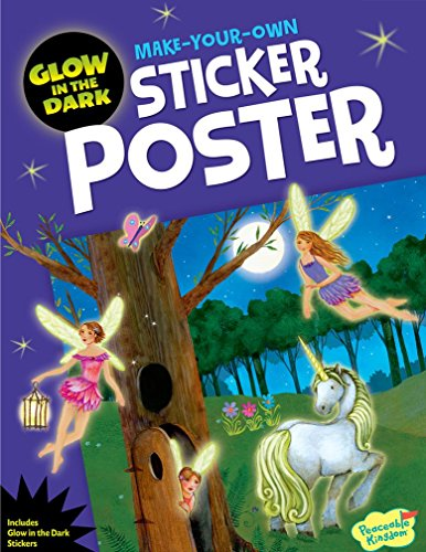 Peaceable Kingdom Fairies Glow In the Dark Sticker Activity Poster Book