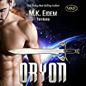 Oryon (Tornians) Audiobook by M. K. Eidem Narrated by Jennifer Gill, Ian Gordon