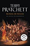 Terry Pratchett Ronda de noche / Night Watch