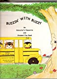 img - for Buzzin' With Buzzy An Educator's Resource and Student Fun Book book / textbook / text book
