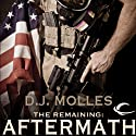 The Remaining: Aftermath (       UNABRIDGED) by D. J. Molles Narrated by Christian Rummel