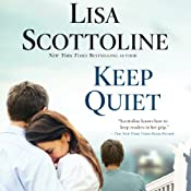 Keep Quiet | [Lisa Scottoline]