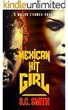 Mexican Hit Girl: A Mason Church Novel