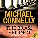The Brass Verdict: Mickey Haller, Book 2 (       ABRIDGED) by Michael Connelly Narrated by Michael Brandon