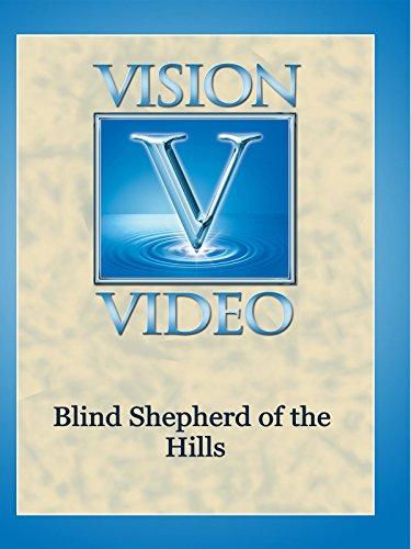 Blind Shepherd of the Hills
