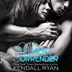 When I Surrender | Kendall Ryan