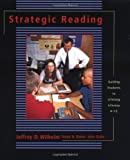 Strategic Reading: Guiding Students to Lifelong Literacy, 6-12: 1st (First) Edition