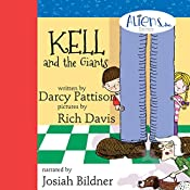 Kell and the Giants: Aliens Inc. Series, Volume 3 | Darcy Pattison