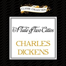 A Tale of Two Cities (       UNABRIDGED) by Charles Dickens Narrated by Buck Schirner