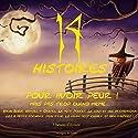 14 histoires pour avoir peur ! Mais pas trop quand même... | Livre audio Auteur(s) : Charles Perrault,  Frères Grimm, Hans Christian Andersen Narrateur(s) :  Divers narrateurs