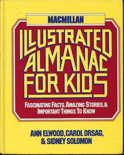 Macmillan illustrated almanac for kids, Ann Elwood
