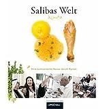 """Salibas Welt: Eine kulinarische Reise durch Syrienvon """"Hanna Saliba"""""""