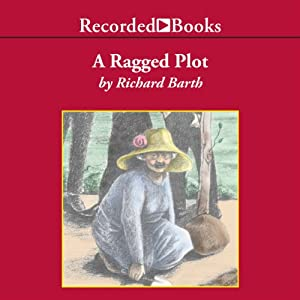 A Ragged Plot | [Richard Barth]