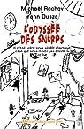 L'odyssée des Snurps par Michaël Rochoy & Yann Dusza