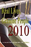 Real Lives, Genuine Poeple 2010