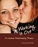 img - for Working It Out: A Lesbian Relationship Primer book / textbook / text book