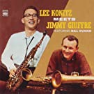 LEE KONITZ MEETS JIMMY GIUFFRE; BILL EVANS