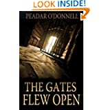 The Gates Flew Open: An Irish Civil War Prison Diary