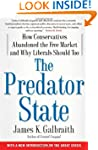 The Predator State: How Conservatives...