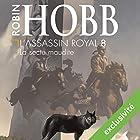 La secte maudite (L'assassin royal 8) | Livre audio Auteur(s) : Robin Hobb Narrateur(s) : Sylvain Agaësse