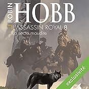 La secte maudite (L'assassin royal 8) | Robin Hobb