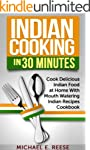 Indian Cooking in 30 Minutes: Cook De...