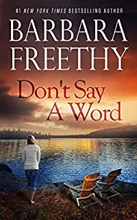 Don't Say A Word by Barbara Freethy ebook deal